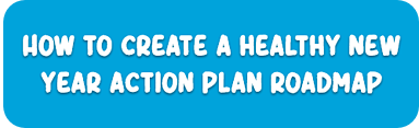 How to create a healthy new year action plan roadmap-1