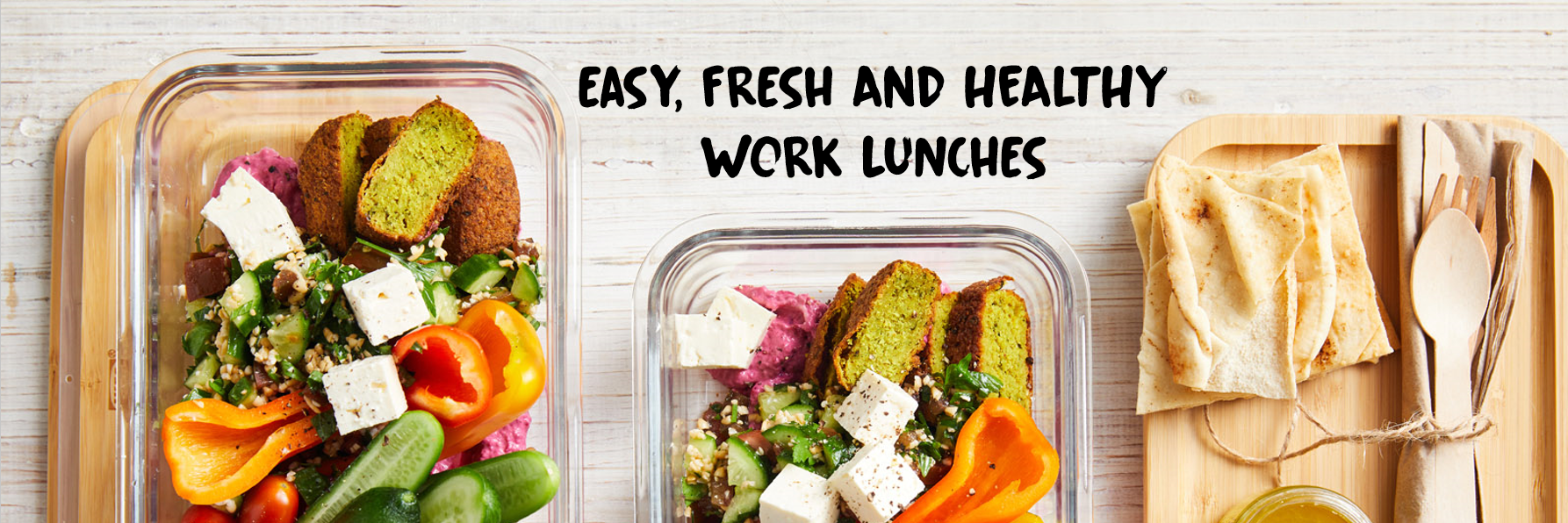 Easy fresh and healthy back to work lunches